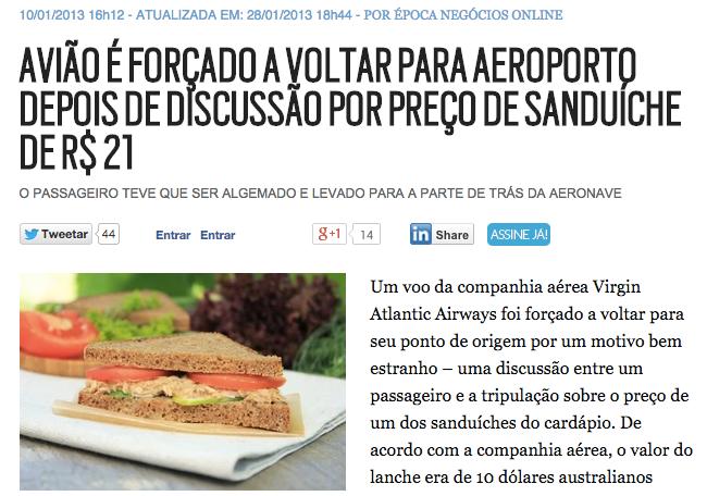 Discussão por sanduíche de 21 reais faz avião retornar ao aeroporto de origem.
