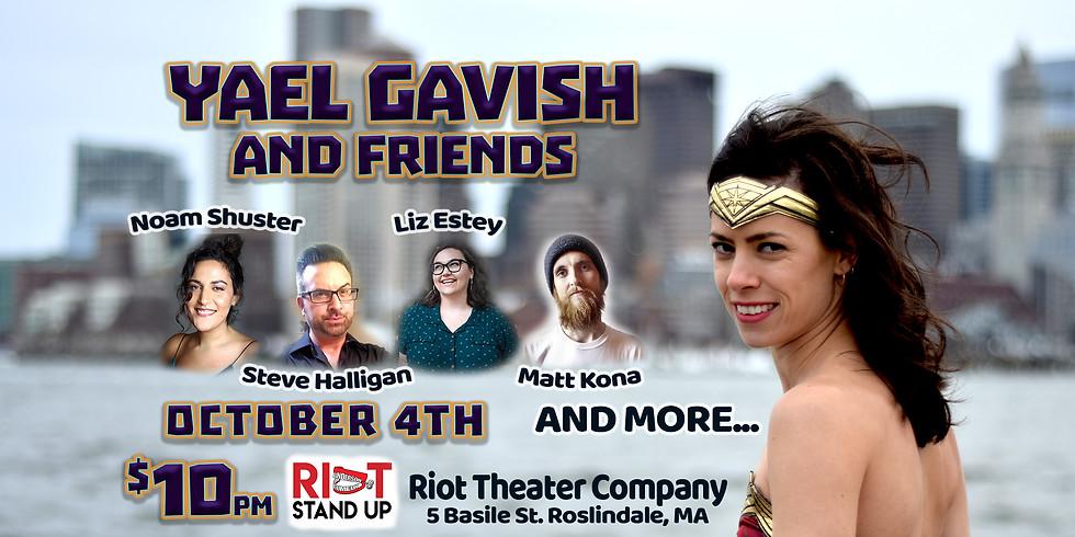 Riot Stand Up with Yael Gavish & Friends