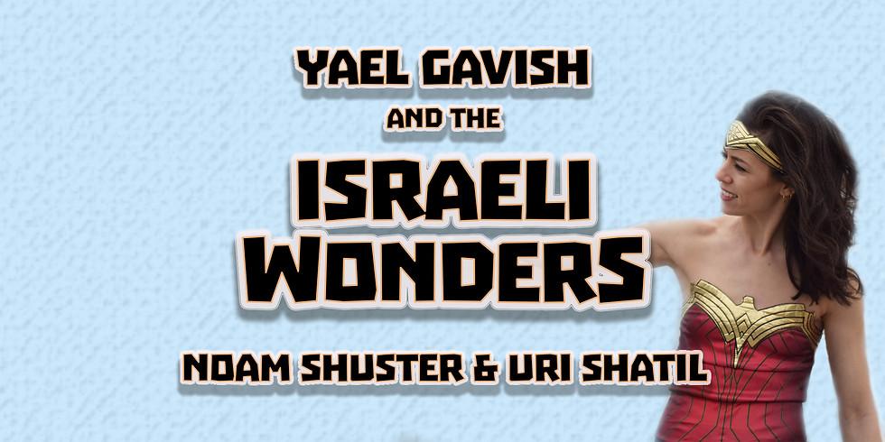 Yael Gavish and the Israeli WonderS