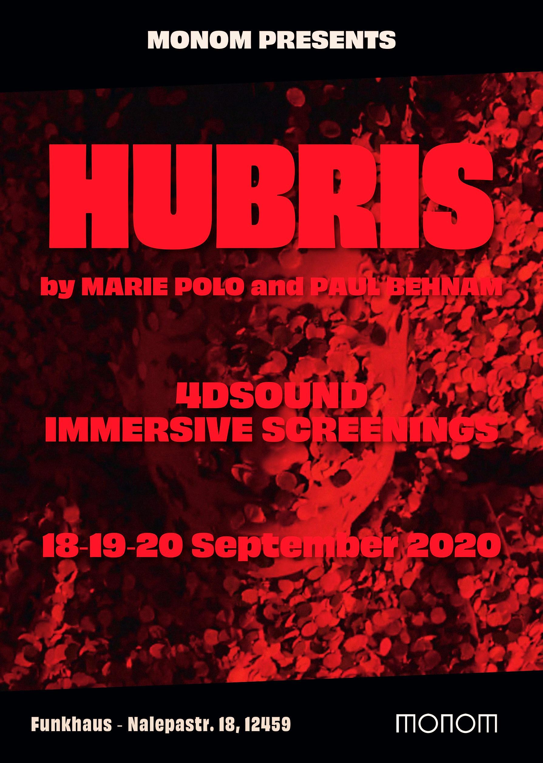 HUBRIS AT MONOM