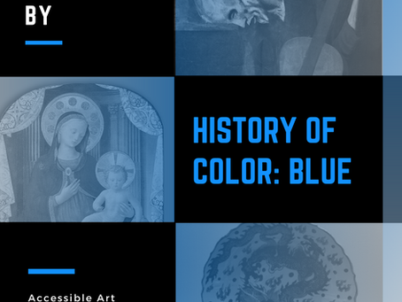 History of Color: Blue