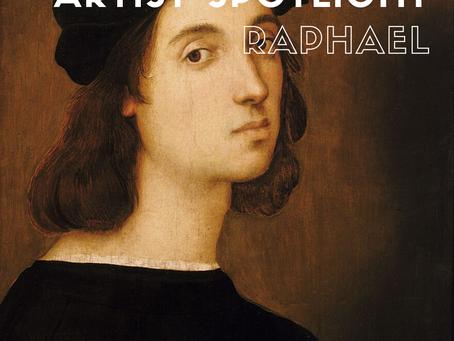Artist Spotlight: Raphael