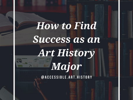 How to Find Success as an Art History Major