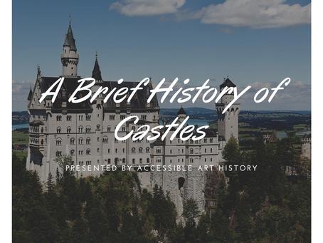 A Brief History of Castles