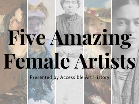 Five Amazing Female Artists