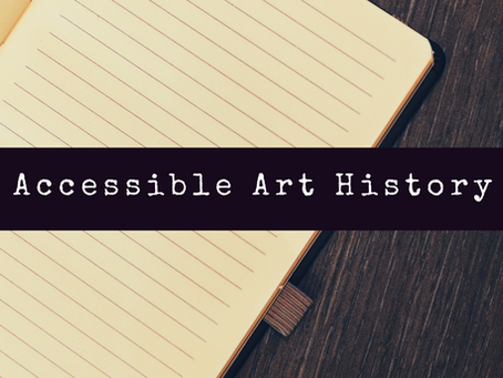 Welcome to Accessible Art History!