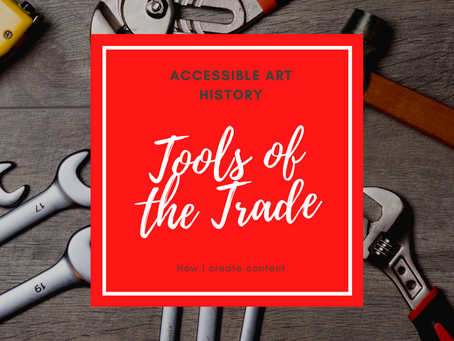 Tools of the Trade: How I Create Content