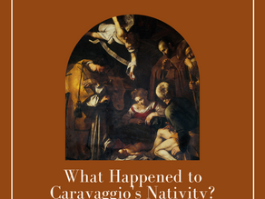 Art History Mystery #1: What Happened to Caravaggio's Nativity?