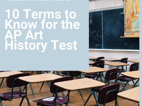 10 Terms to Know for the AP Art History Test
