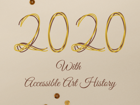 2020 Plans for Accessible Art History