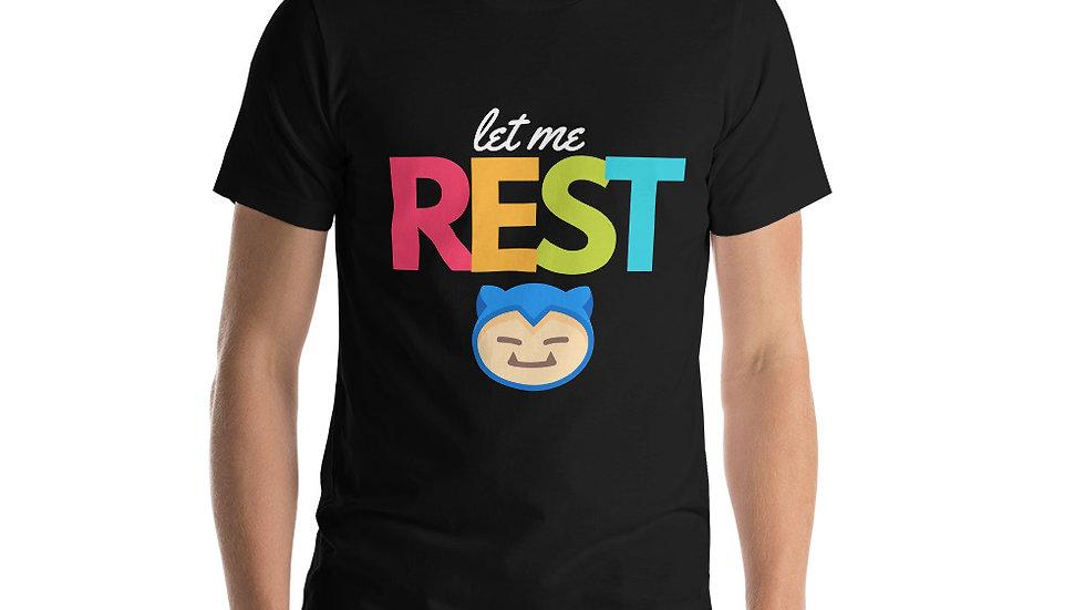 Let me Rest Short-Sleeve Unisex T-Shirt