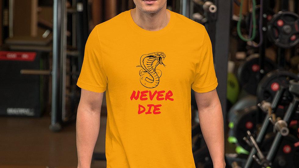 Never Die Short-Sleeve Unisex T-Shirt