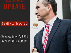 Legal Update: Dallas Hearing June 7, 2021