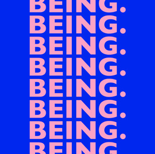 BEING.