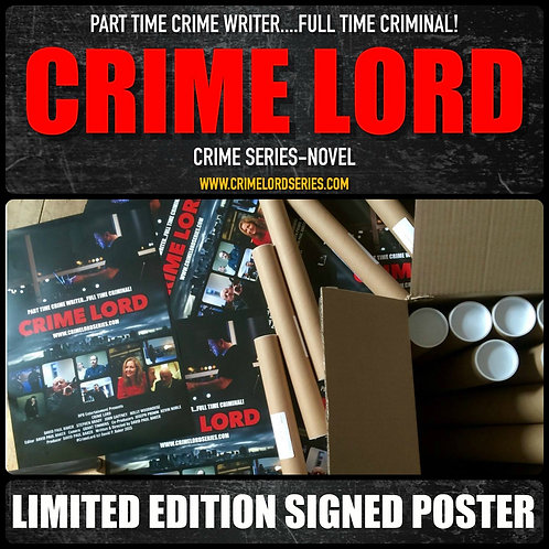 """CRIME LORD """"LIMITED EDITION SEASON 1 POSTER"""""""