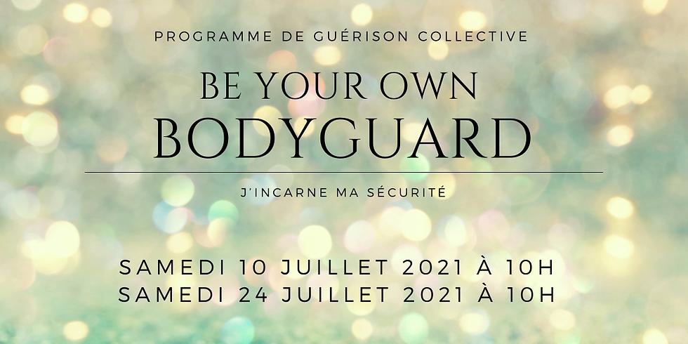 Programme de Guérison Collective - Be Your Own BodyGuard