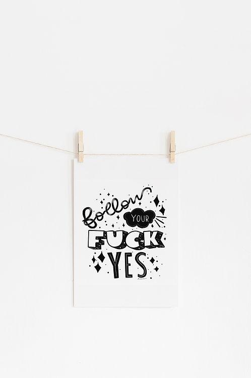 F Yes Art Print