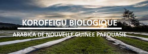Papouasie-Nouvelle Guinée Korofeigu Bio