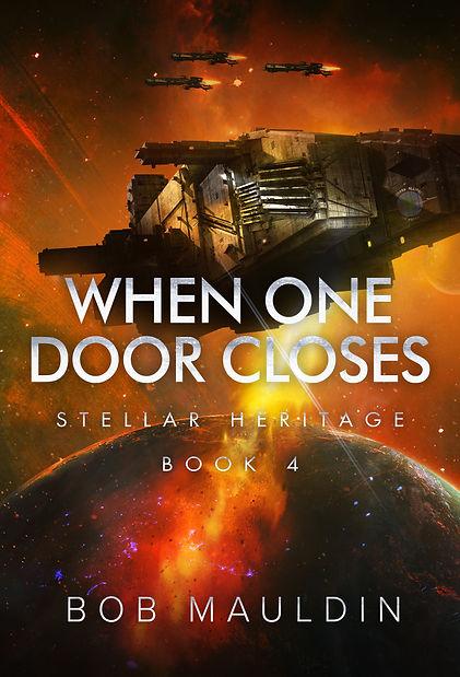 When One Door Closes (Stellar Heritage B