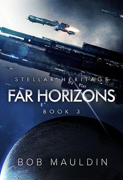 Far Horizons (Stellar Heritage 3)