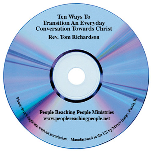 Ten Way to Transition an Everyday Conversation Towards Christ
