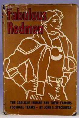 "Carlisle Indians Book the ""Fabulous Redmen"""