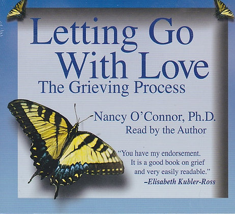 Letting Go With Love: The Grieving Process 2-CD Set
