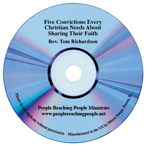 Five Convictions Every Christian Needs About Sharing Their Faith Audio CD