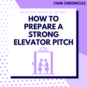 Executing Elevator Pitches: How to Prepare a Strong Elevator Pitch