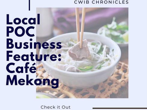Local POC Business Feature: Café Mekong