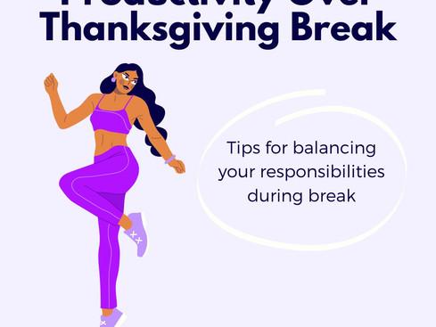 Productivity Over Thanksgiving Break