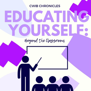 Educating Yourself: Beyond the Classroom