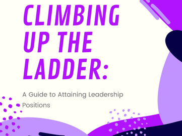 Climbing Up the Ladder: A Guide to Attaining Leadership Positions