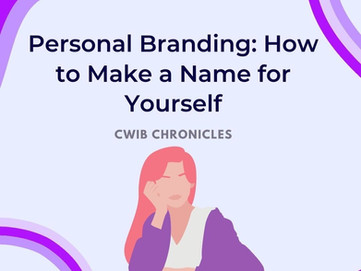 Personal Branding: How to Make a Name for Yourself