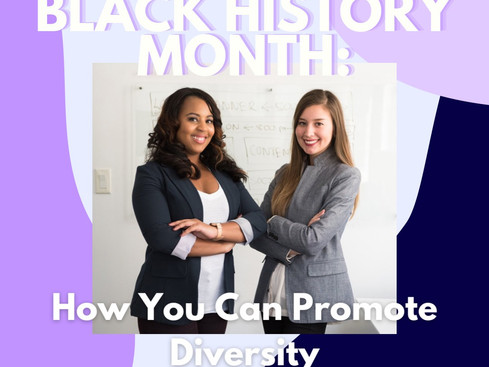 Black History Month: How You Can Promote Diversity