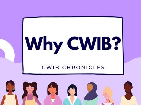 Why CWIB?