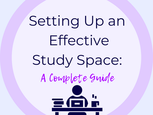 How to Create an Effective Study Space