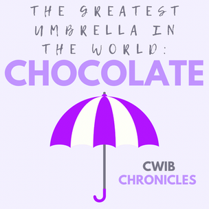The Greatest Umbrella in the World: Chocolate