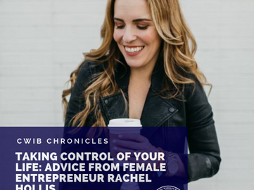 Taking Control of your Life: Advice from Female Entrepreneur Rachel Hollis
