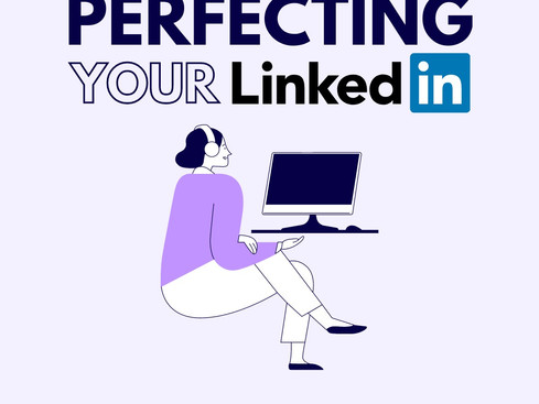 Perfecting Your LinkedIn