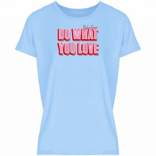 Do what you love  t-shirt | Licht blauw