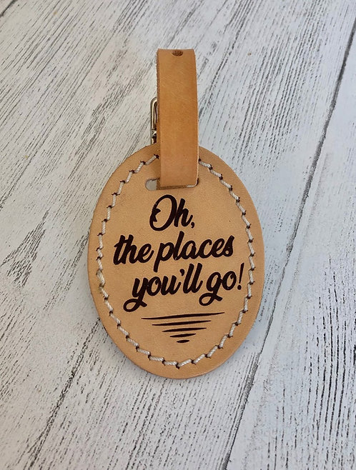 Luggage Tag - Oh, the places you'll go!