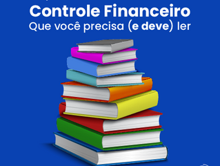 Top 9 melhores livros sobre controle financeiro que você precisa (e deve) ler