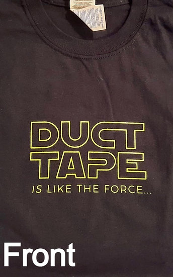 Duct Tape Force Shirt