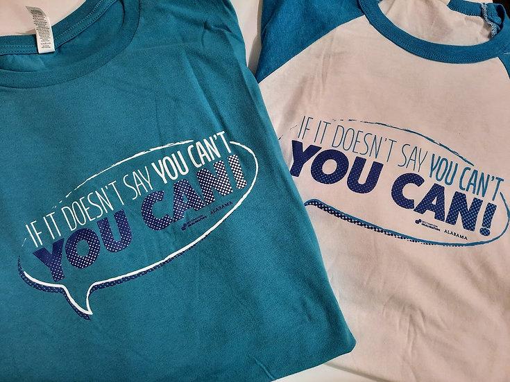 You Can! Shirt