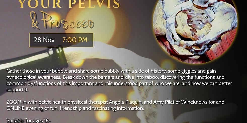 Your Pelvis & Prosecco #2