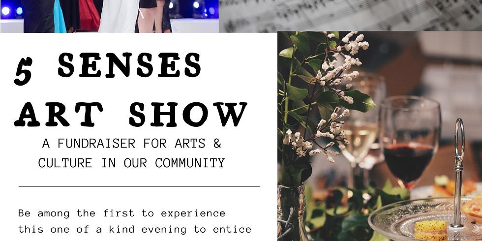 5 Senses Art Show