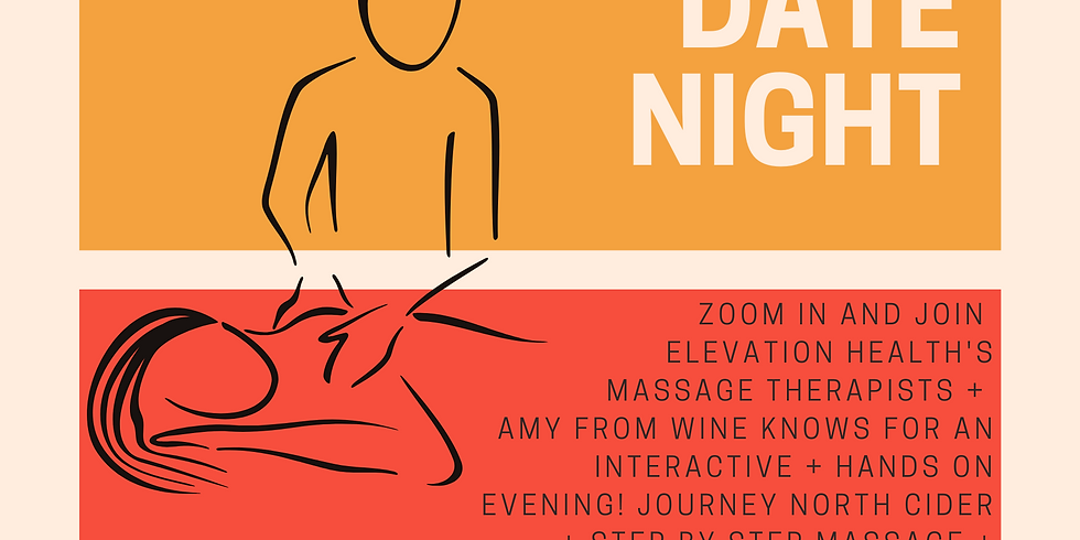 Virtual Date Night- Featuring Elevation Health-Chocolate & Cider Included