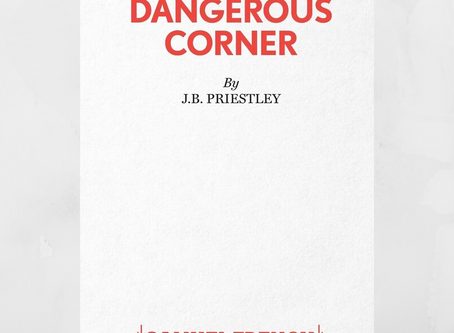 Dangerous Corner- Tickets coming soon...