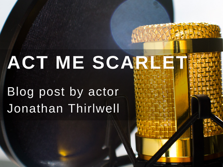 Act Me Scarlet- A Blog Post